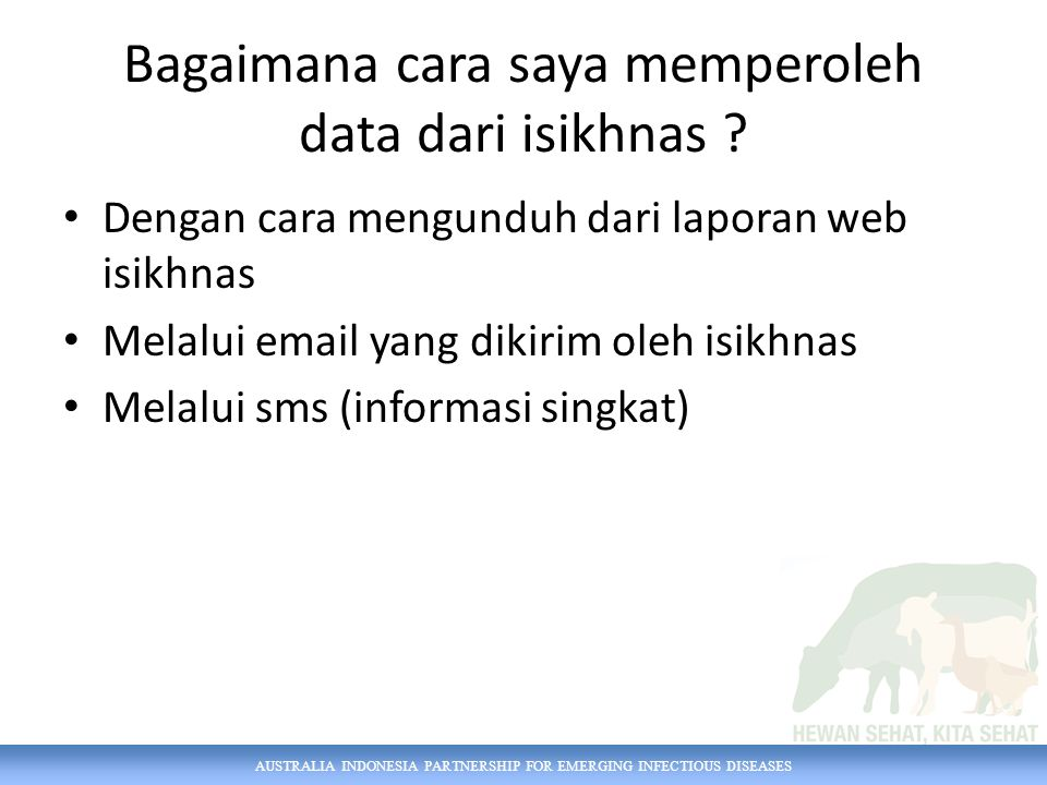 Bagaimana cara saya memperoleh data dari isikhnas