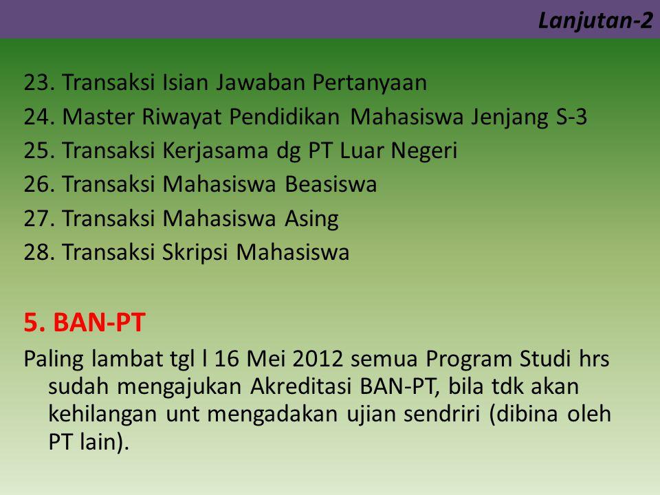 5. BAN-PT Lanjutan-2 23. Transaksi Isian Jawaban Pertanyaan
