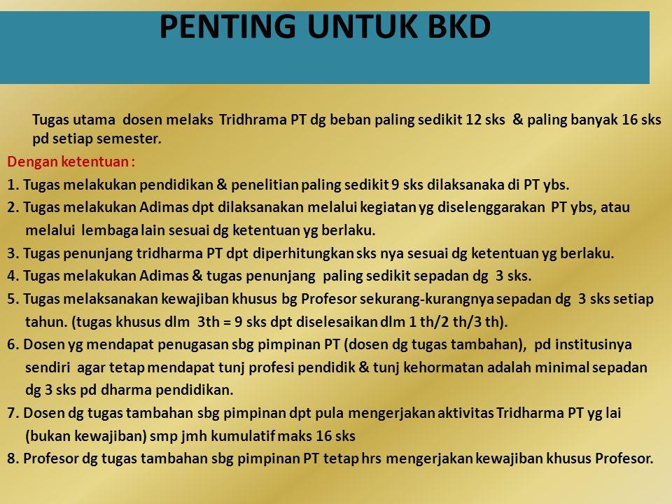 PENTING UNTUK BKD Dengan ketentuan :