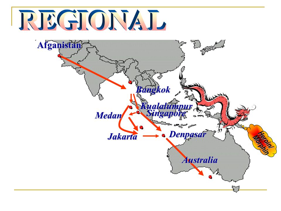 REGIONAL Afganistan Bangkok Kualalumpur Singapore Medan Denpasar