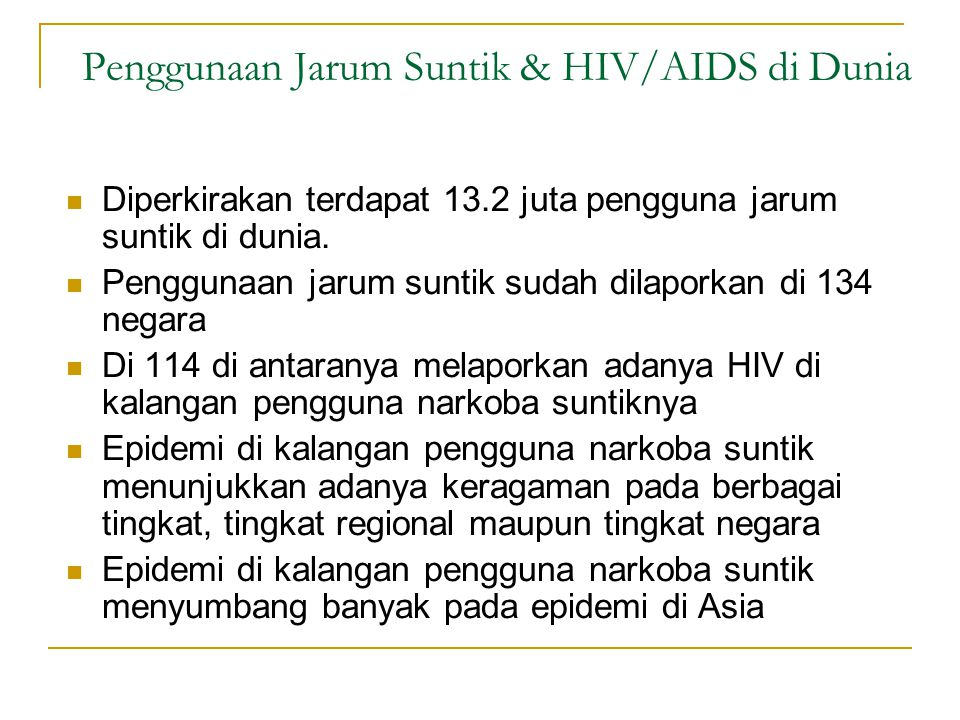 Penggunaan Jarum Suntik & HIV/AIDS di Dunia