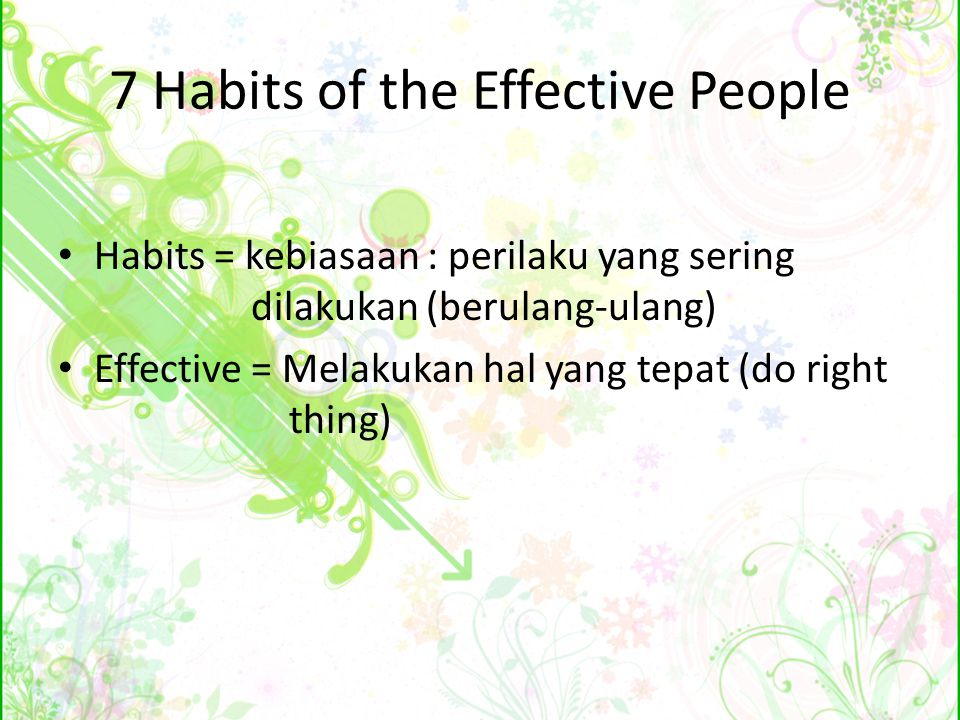 7 Habits of the Effective People
