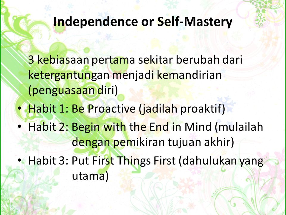 Independence or Self-Mastery