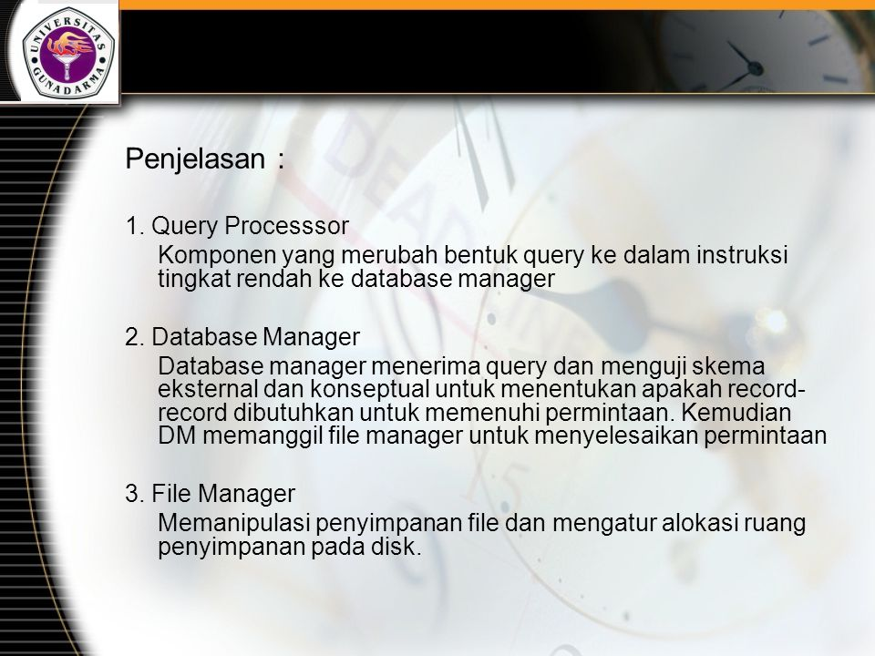 Penjelasan : 1. Query Processsor