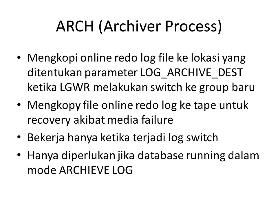 ARCH (Archiver Process)