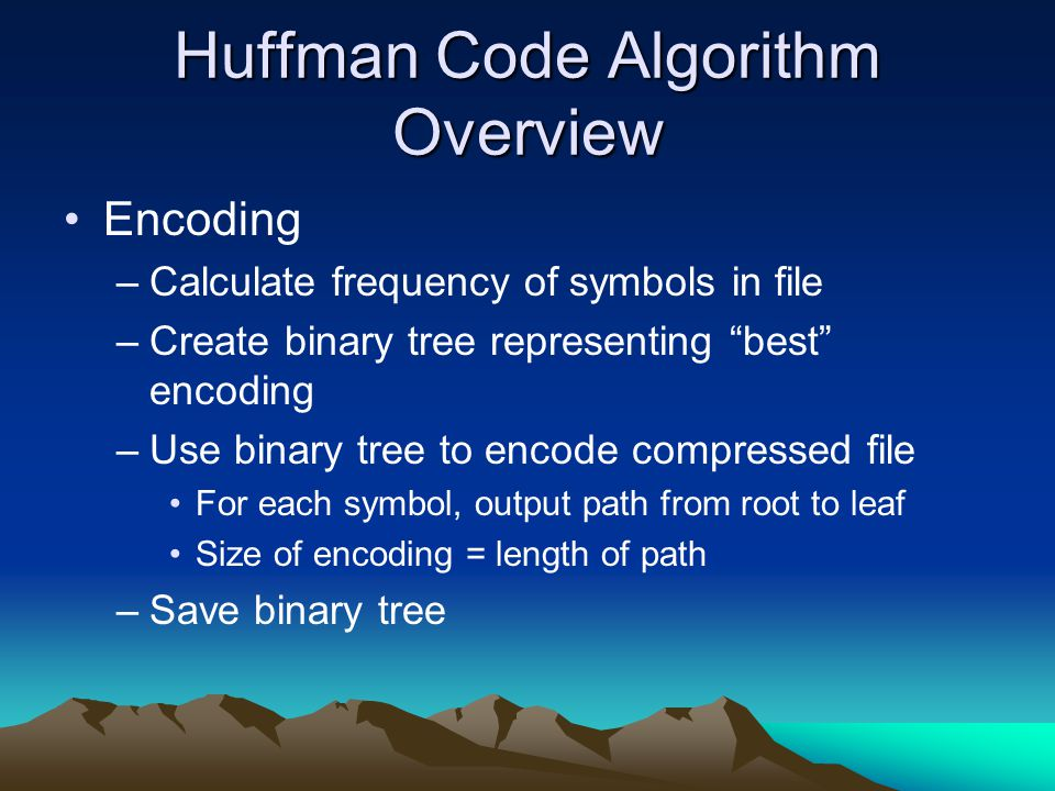 Huffman Code Algorithm Overview