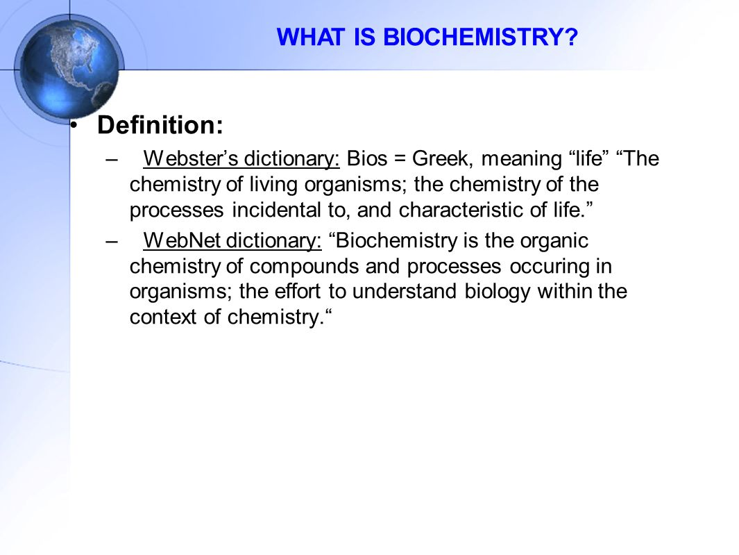 Definition: WHAT IS BIOCHEMISTRY