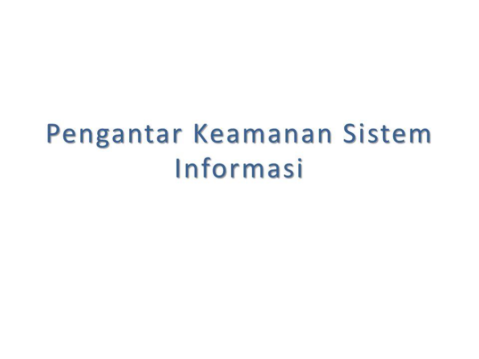 Pengantar Keamanan Sistem Informasi