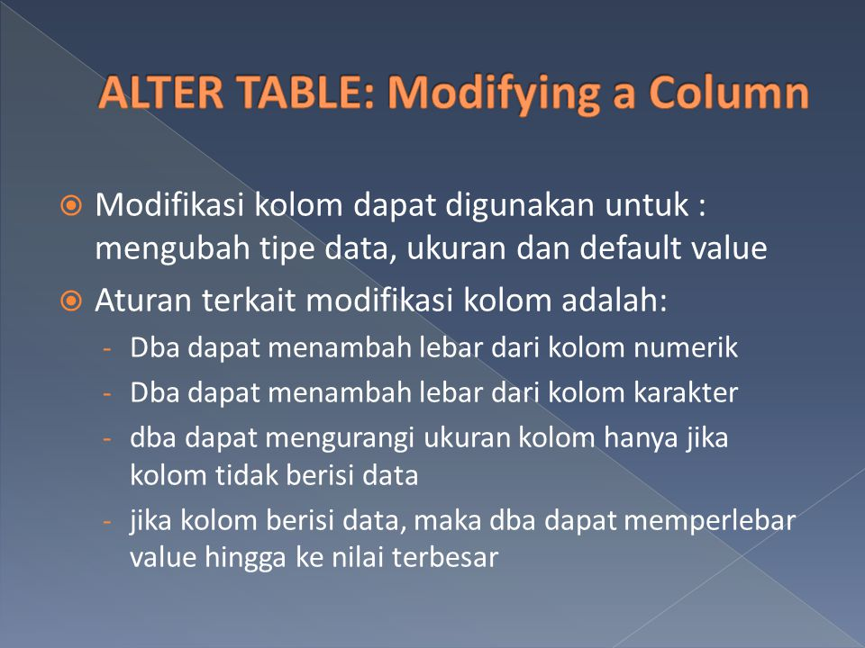 ALTER TABLE: Modifying a Column
