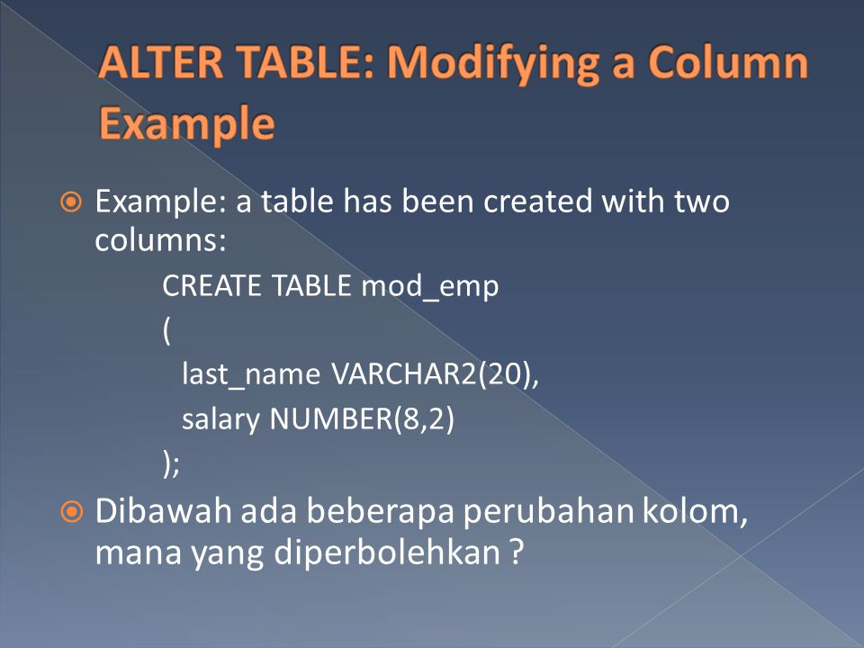 ALTER TABLE: Modifying a Column Example
