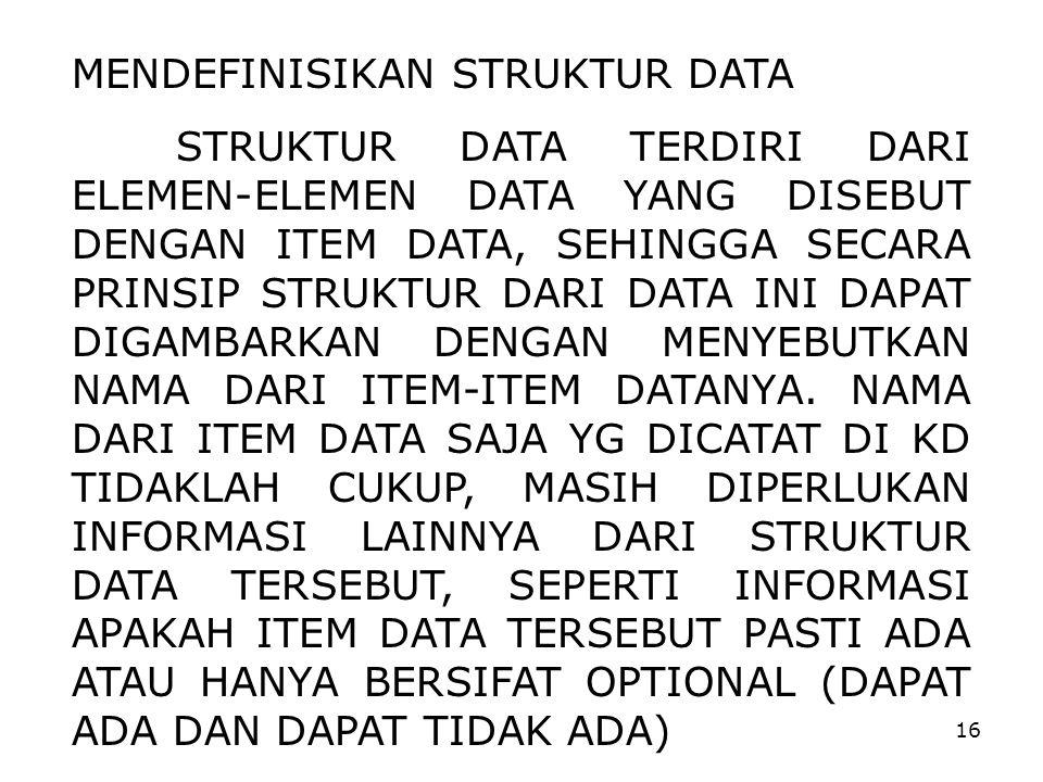 MENDEFINISIKAN STRUKTUR DATA