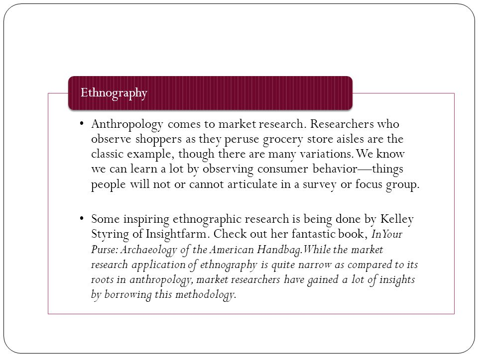Anthropology comes to market research