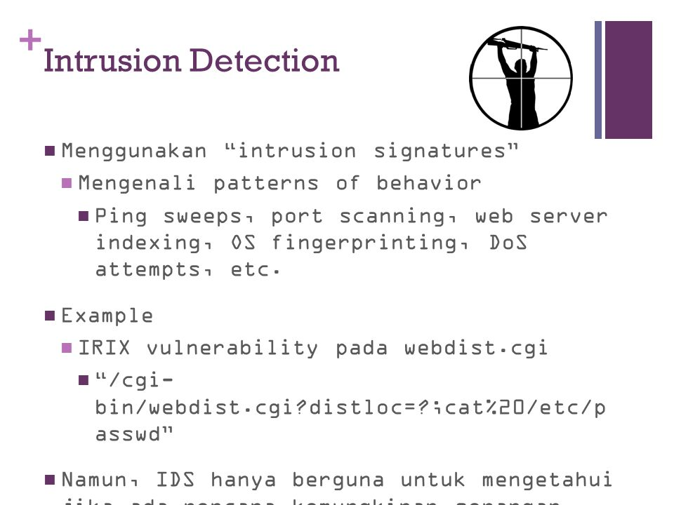 Intrusion Detection Menggunakan intrusion signatures