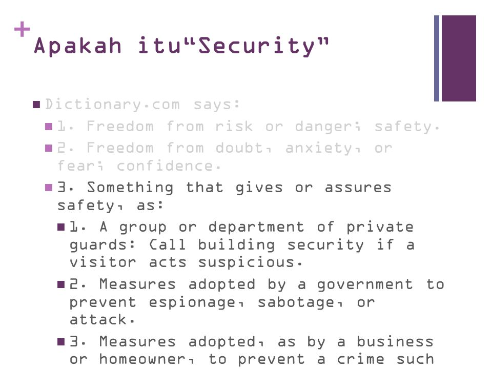 Apakah itu Security Dictionary.com says: