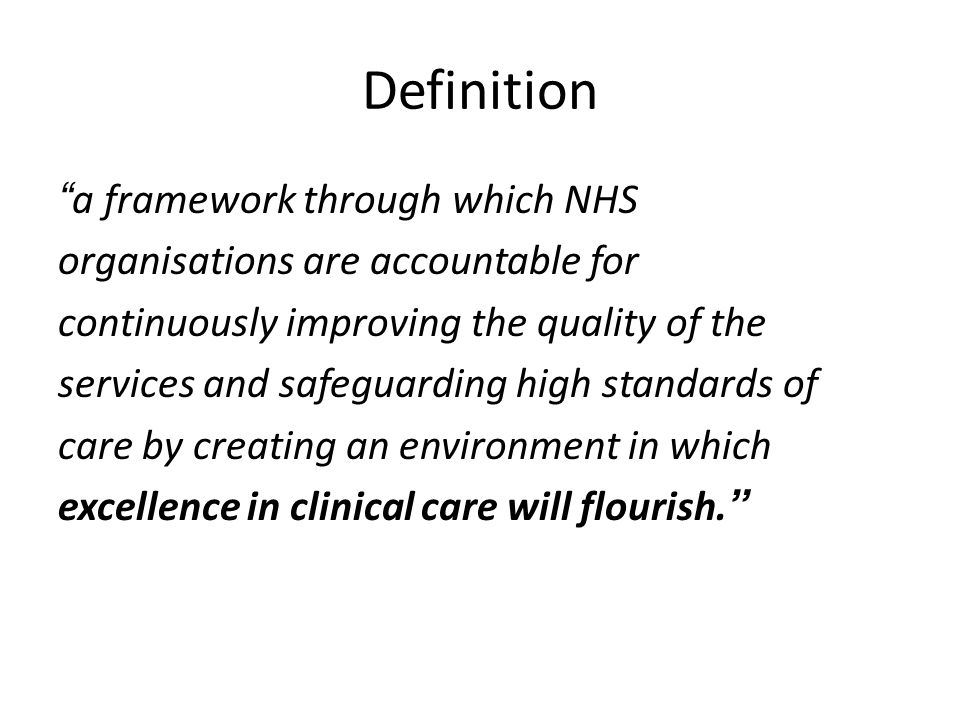 Definition a framework through which NHS