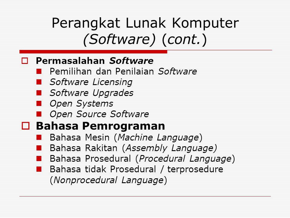 Perangkat Lunak Komputer (Software) (cont.)