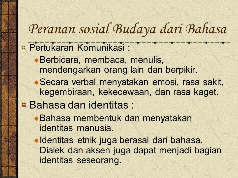 Peranan sosial Budaya dari Bahasa