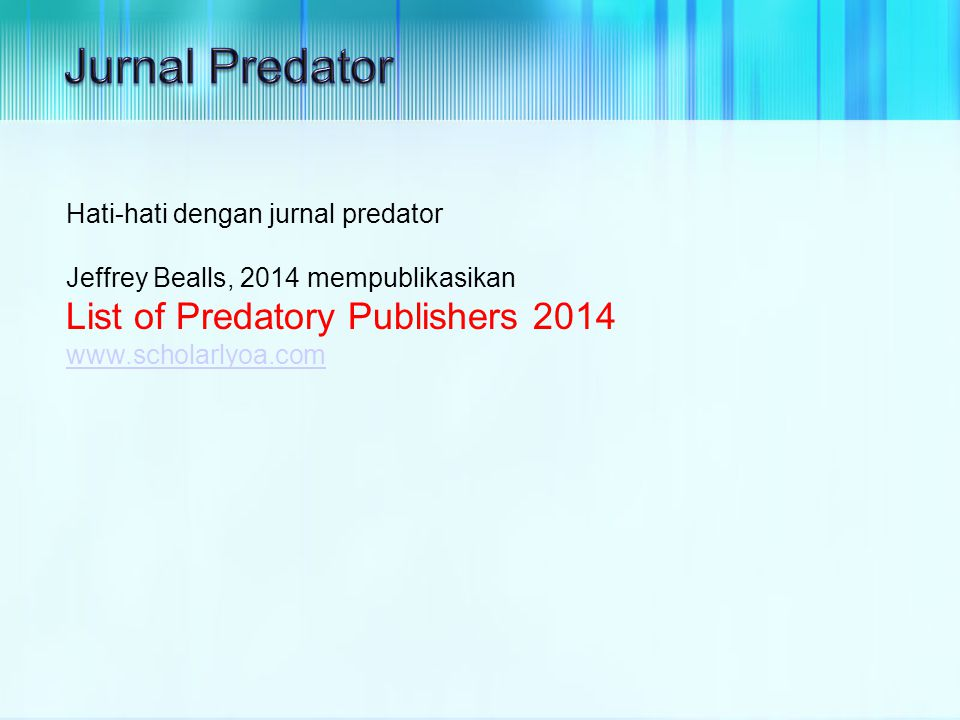 Jurnal Predator List of Predatory Publishers 2014