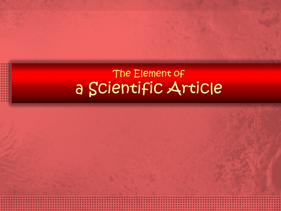 The Element of a Scientific Article