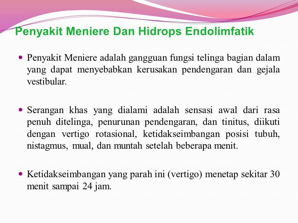 Penyakit Meniere Dan Hidrops Endolimfatik