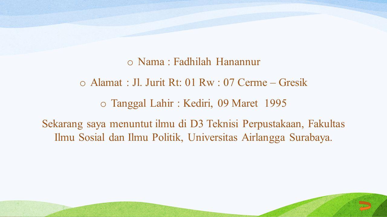 Nama : Fadhilah Hanannur
