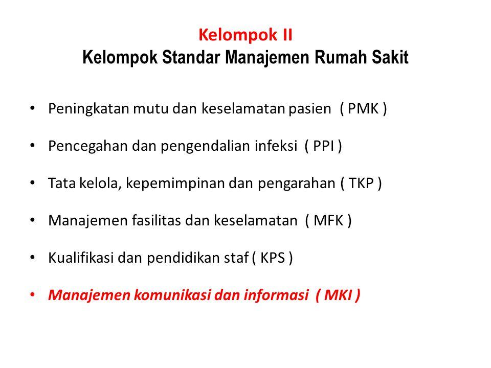 Kelompok II Kelompok Standar Manajemen Rumah Sakit