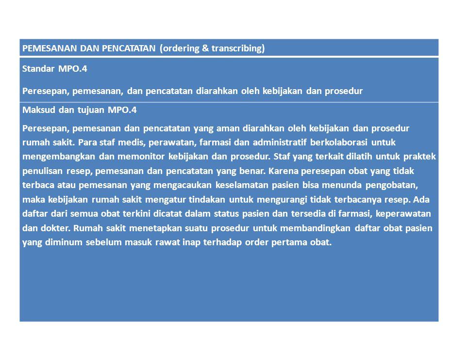 PEMESANAN DAN PENCATATAN (ordering & transcribing)
