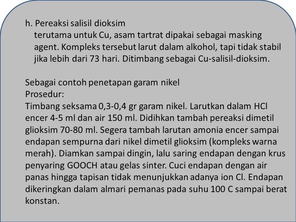 h. Pereaksi salisil dioksim