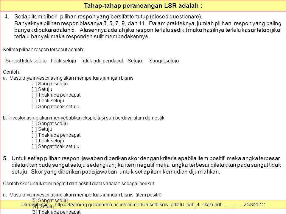 Tahap-tahap perancangan LSR adalah :