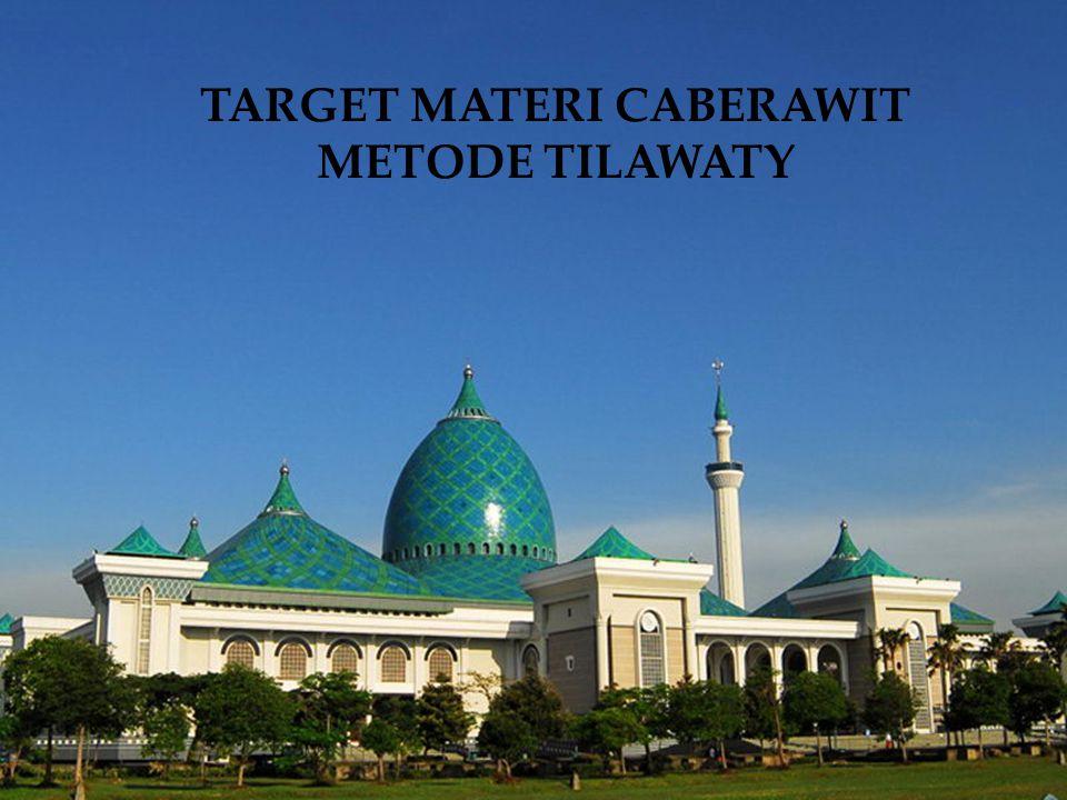 TARGET MATERI CABERAWIT METODE TILAWATY