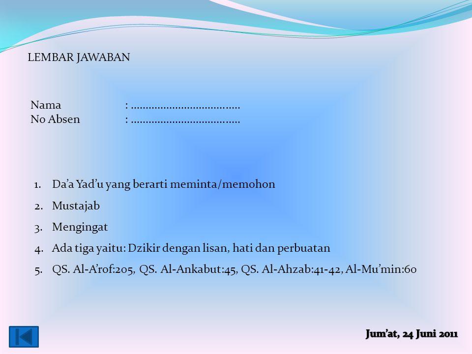Da'a Yad'u yang berarti meminta/memohon Mustajab Mengingat