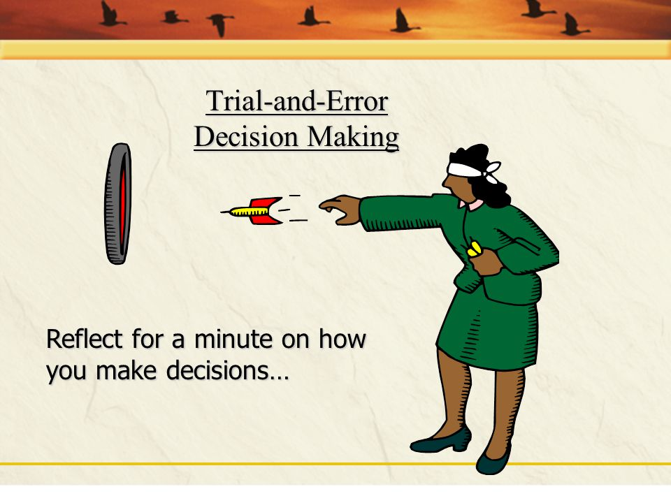 Trial-and-Error Decision Making