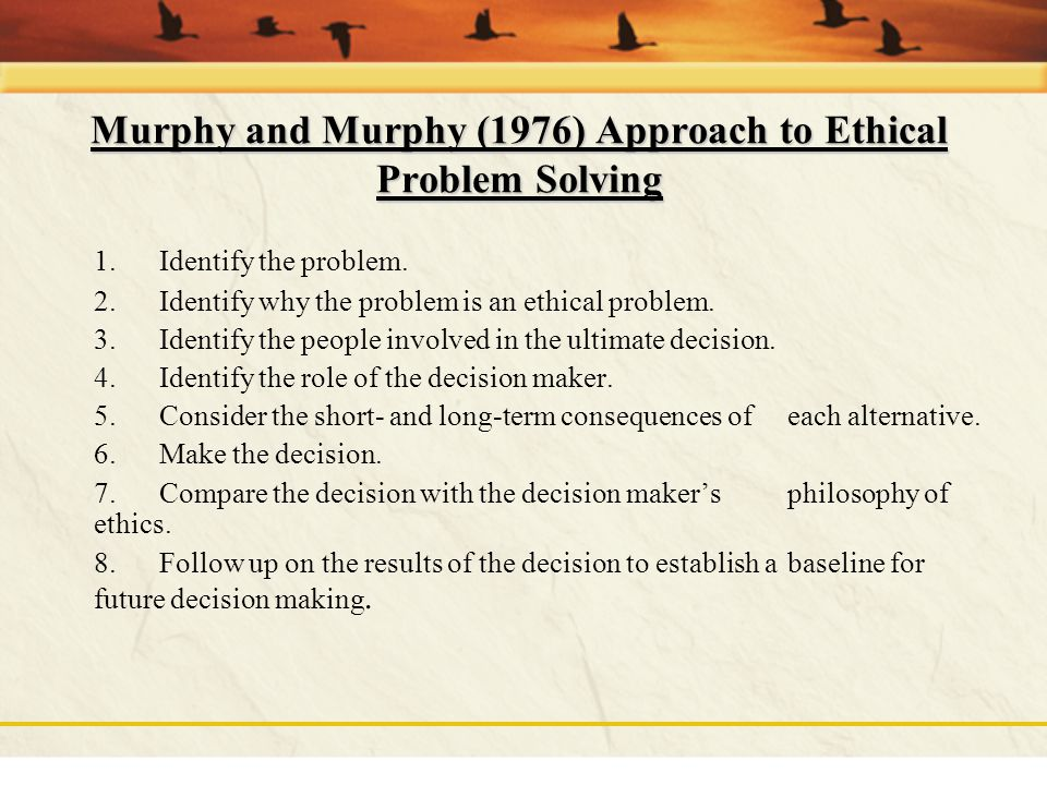 Murphy and Murphy (1976) Approach to Ethical Problem Solving