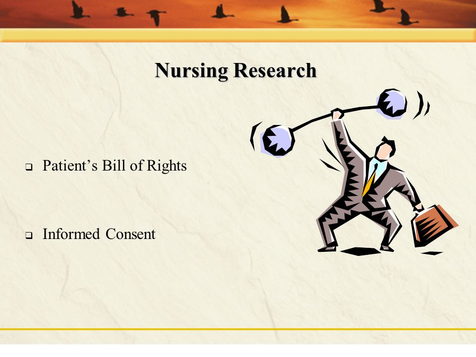 Nursing Research Patient's Bill of Rights Informed Consent