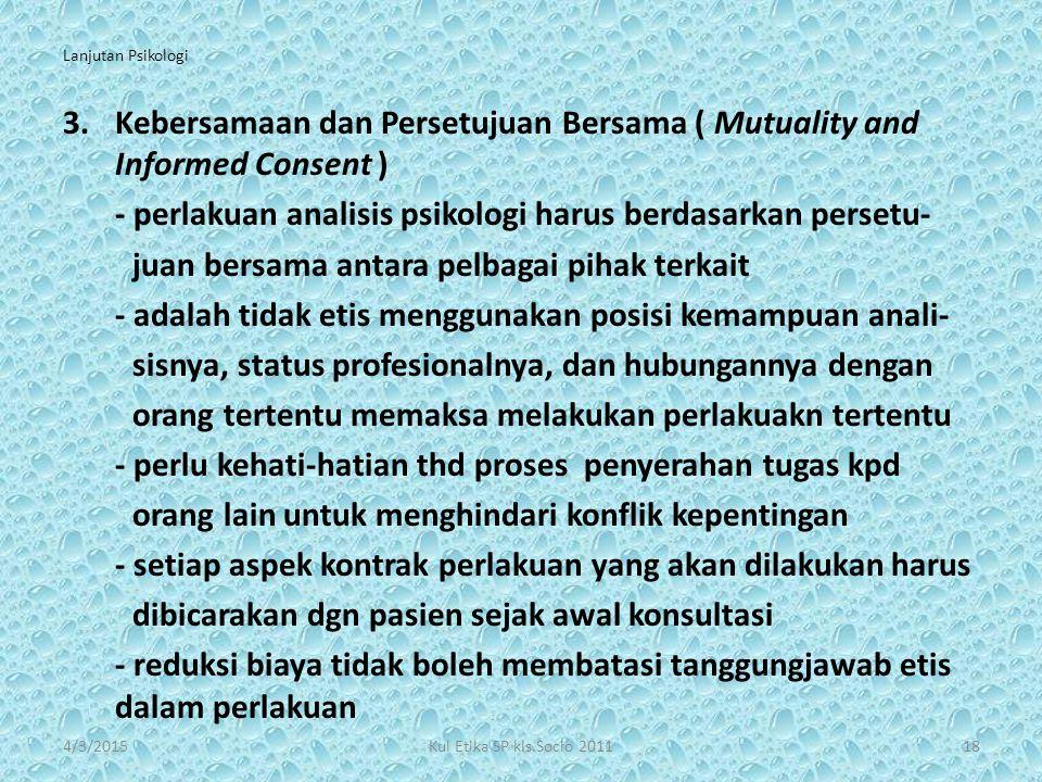 Kebersamaan dan Persetujuan Bersama ( Mutuality and Informed Consent )
