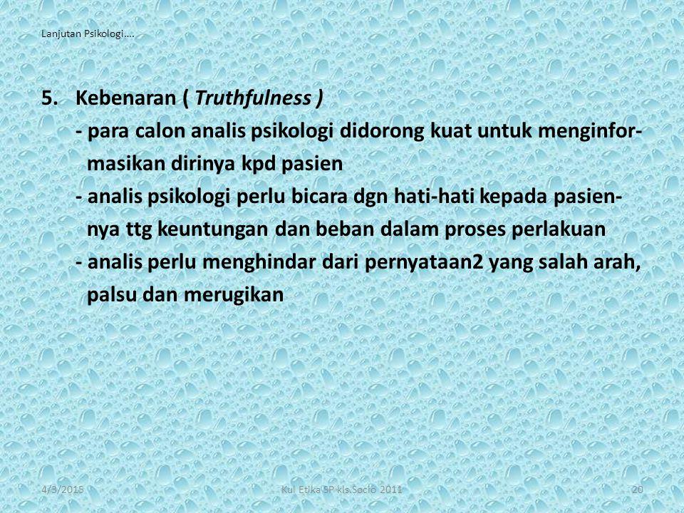 Kebenaran ( Truthfulness )