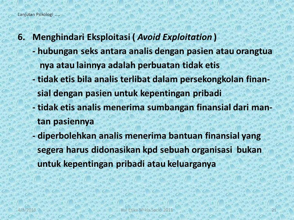 Menghindari Eksploitasi ( Avoid Exploitation )