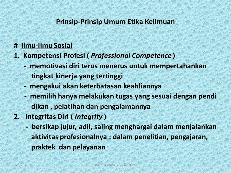 Prinsip-Prinsip Umum Etika Keilmuan