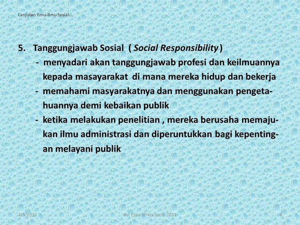 Lanjutan Ilmu-Ilmu Sosial….