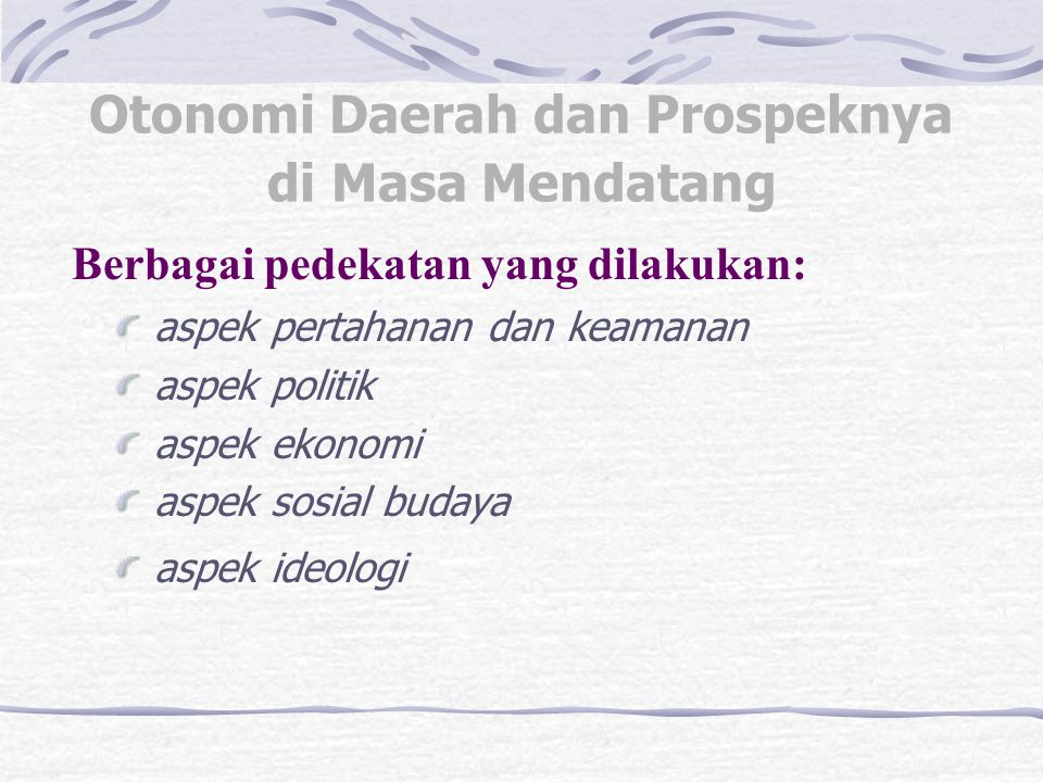 Otonomi Daerah dan Prospeknya di Masa Mendatang