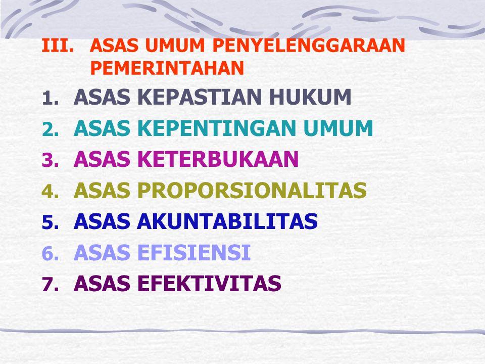 III. ASAS UMUM PENYELENGGARAAN PEMERINTAHAN
