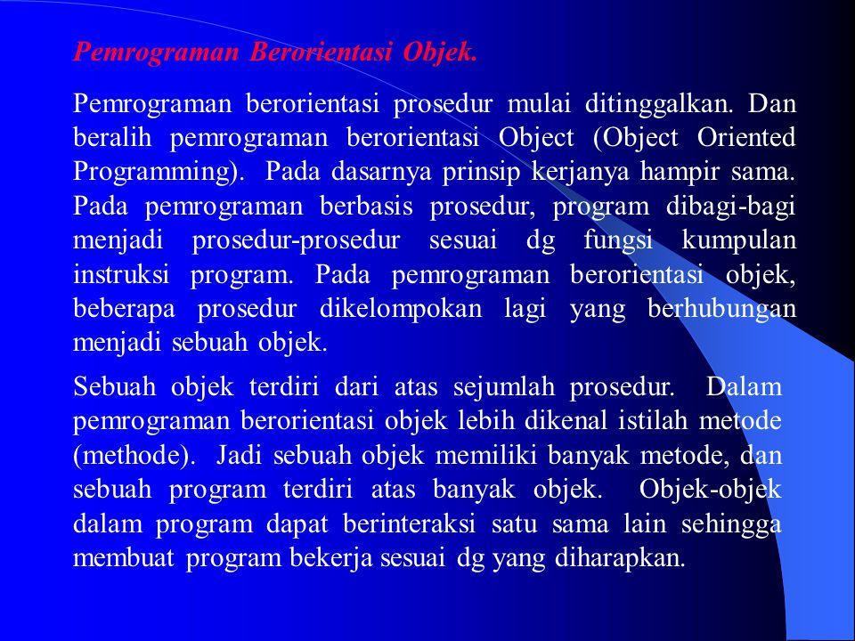 Pemrograman Berorientasi Objek.