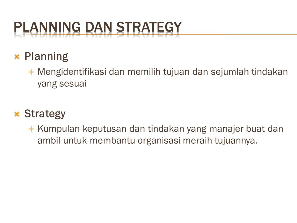 PLANNING dan strategy Planning Strategy