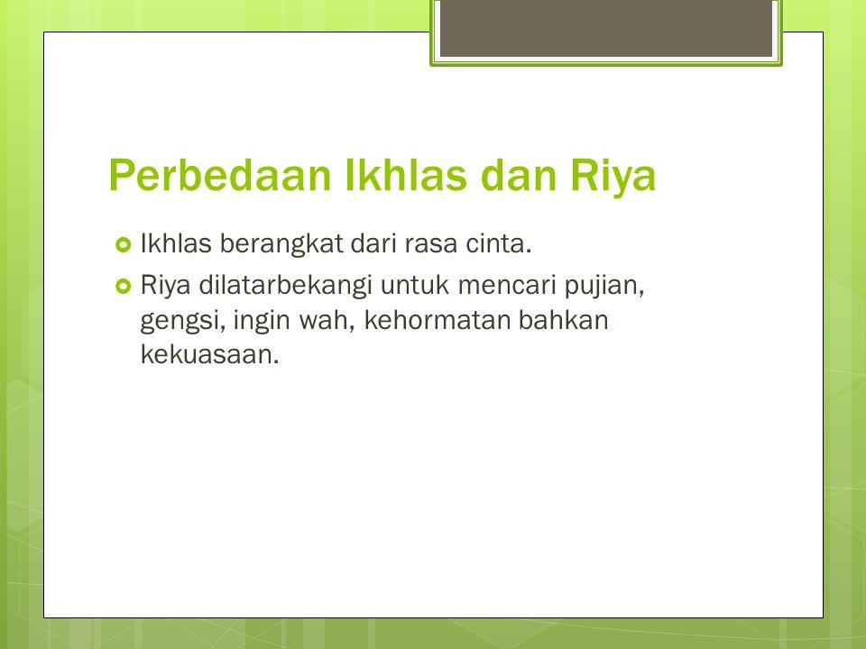 Perbedaan Ikhlas dan Riya