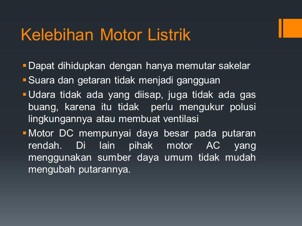 Kelebihan Motor Listrik