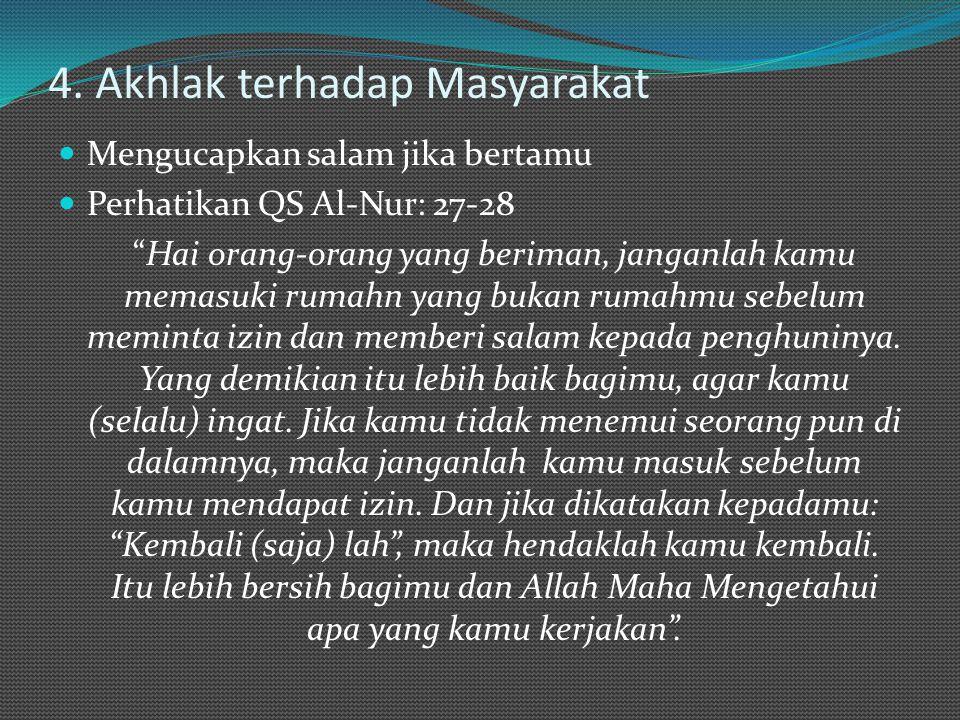 4. Akhlak terhadap Masyarakat