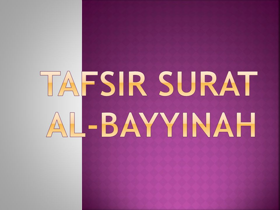 Tafsir surat Al-Bayyinah