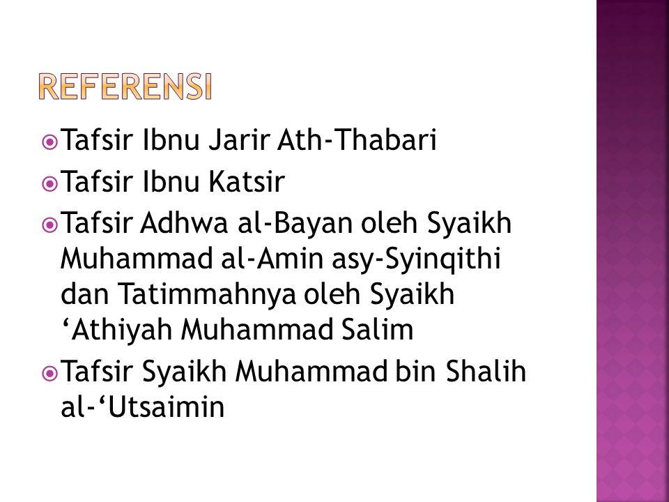 Referensi Tafsir Ibnu Jarir Ath-Thabari Tafsir Ibnu Katsir
