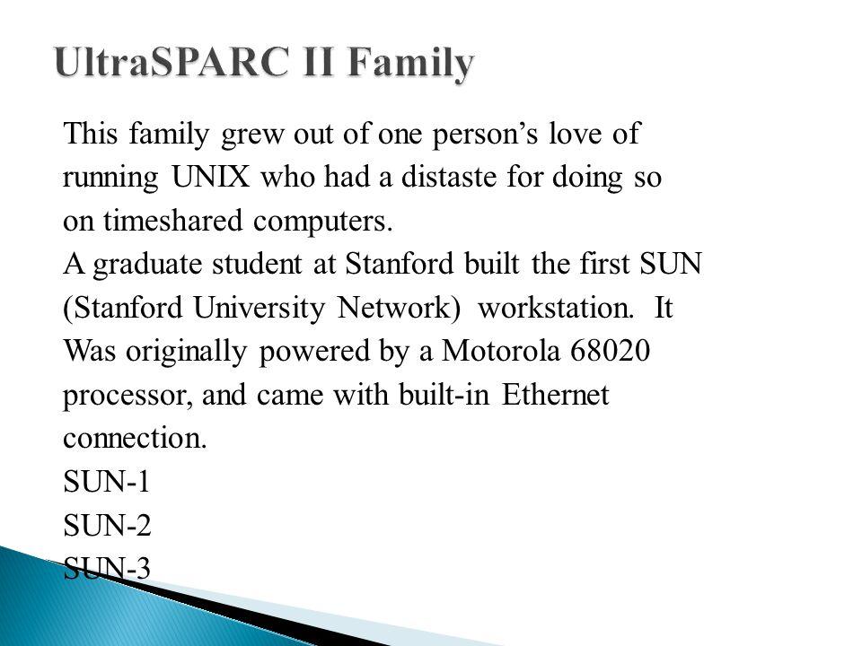 UltraSPARC II Family