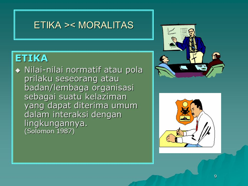 ETIKA >< MORALITAS